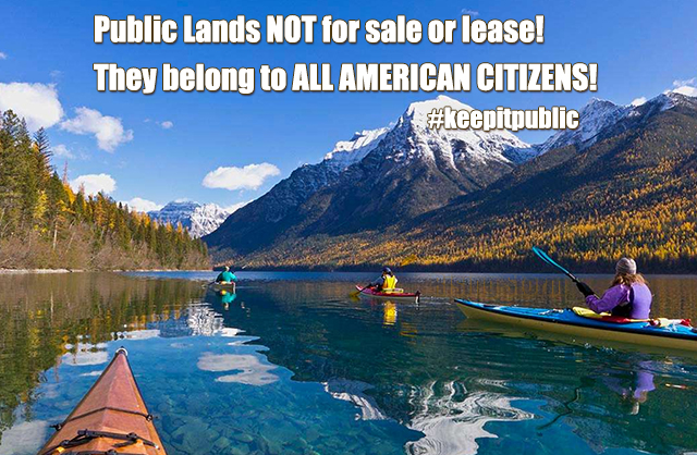 American Public Lands are NOT for Sale or Lease!
